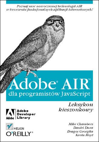 Adobe AIR dla programistów JavaScript. Leksykon kieszonkowy