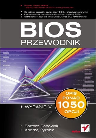 BIOS. Przewodnik. Wydanie IV