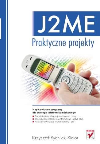 J2ME. Praktyczne projekty