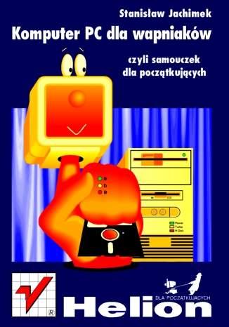 Komputer PC dla wapniaków