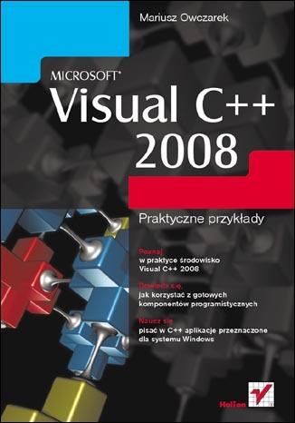 Microsoft Visual C++ 2008. Praktyczne przykłady