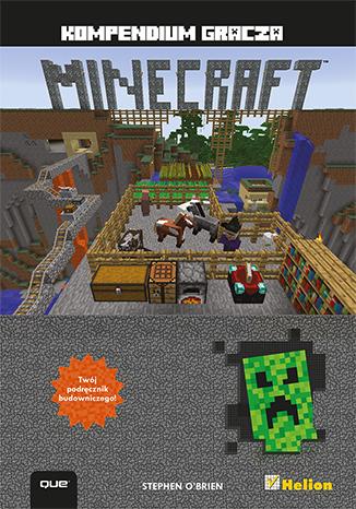 Minecraft. Kompendium gracza