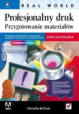 Profesjonalny druk. Przygotowanie materiałów