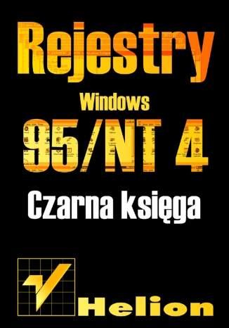 Rejestry Windows 95/NT. Czarna księga