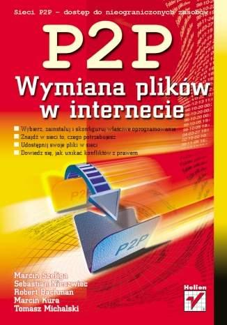 Sieci P2P. Wymiana plików w internecie