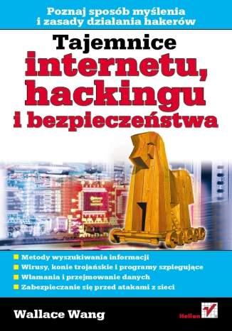 Tajemnice internetu, hackingu i bezpieczeństwa