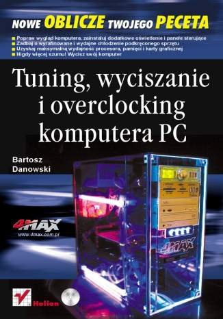 Tuning, wyciszanie i overclocking komputera PC