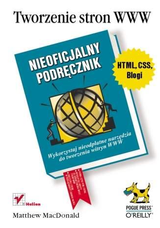 Tworzenie stron WWW. Nieoficjalny podręcznik