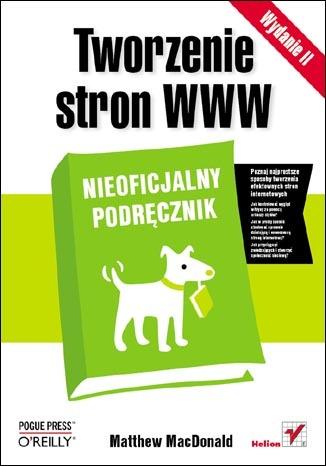 Tworzenie stron WWW. Nieoficjalny podręcznik. Wydanie II