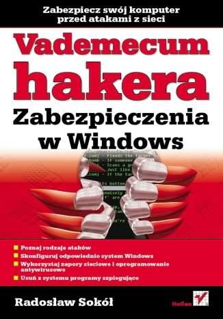Vademecum hakera. Zabezpieczenia w Windows