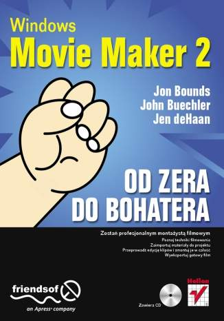 Windows Movie Maker 2. Od zera do bohatera