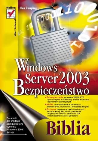 Windows Server 2003. Bezpieczeństwo. Biblia