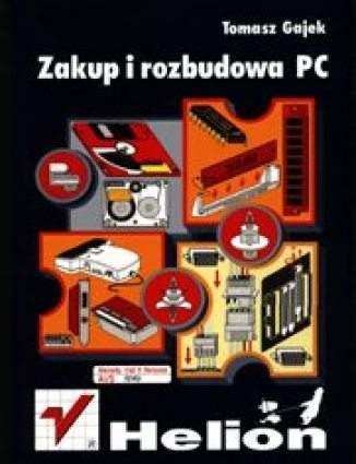 Zakup i rozbudowa PC