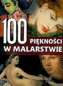 100 PIĘKNOŚCI W MALARSTWIE TW
