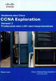 Akademia sieci Cisco CCNA Exploration Semestr 3 + CD