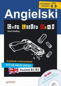 Angielski. Kryminał z ćwiczeniami. Cold Little Hand - audiobook (CD MP3)