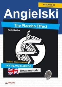 Angielski. Thriller z ćwiczeniami. The Placebo Effect