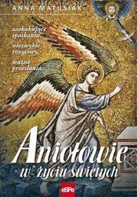 Aniołowie w życiu świętych