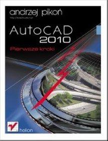 AutoCAD 2010 Pierwsze kroki