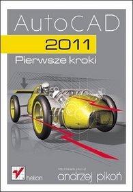 AutoCAD 2011. Pierwsze kroki