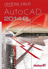 AutoCAD 2014 PL - Andrzej Pikoń