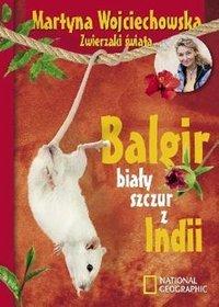 Balgir. Biały szczur z Indii