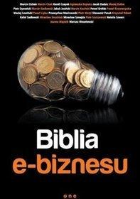Biblia E-biznesu - praca zbiorowa