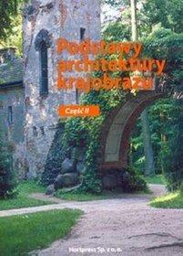 Branża rolnictwo i ogrodnictwo. Podstawy architektury krajobrazu. Podręcznik. Nauczanie zawodowe. Część 2 - szkoła ponadgimnazjalna