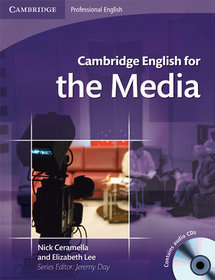 Cambridge English for the Media Book with Audio CD