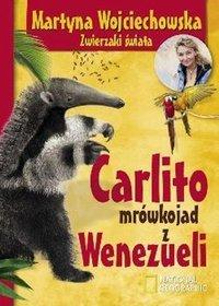 Carlito. Mrówkojad z Wenezueli