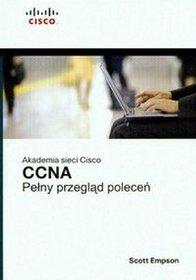 Akademia sieci Cisco CCNA Pełny przegląd poleceń