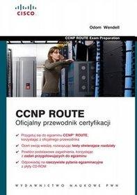 Ccnp Route oficjalny przewodnik certyfikacji (+CD) - Wendell Odom; Odom Wendel