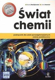 Chemia. Świat chemii. Zakres podstawowy. Klasa 1-3. Podręcznik - szkoła ponadgimnazjalna