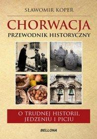 Chorwacja Przewodnik historyczny
