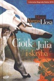 Ciotka Julia i skryba - Mario Vargas Llosa