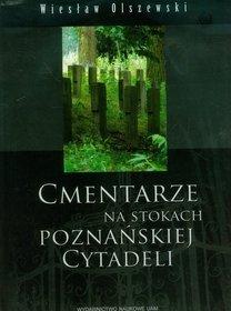 Cmentarze na stokach poznańskiej Cytadeli