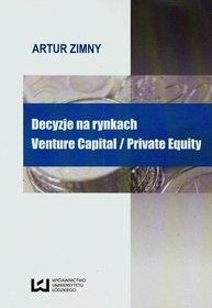 EBOOK Decyzje na rynkach Venture Capital / Private Equity