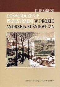 Doświadczenie przestrzeni w prozie Andrzeja Kuśniewicza