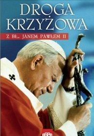 Droga krzyżowa z bł. Janem Pawłem II