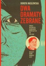 Dwa dramaty zebrane - Masłowska Dorota