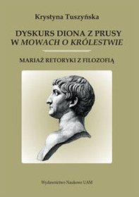 Dyskurs Diona z Prusy w mowach o królestwie