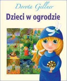 Dzieci w ogrodzie - Gellner Dorota