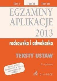 Egzaminy Aplikacje radcowska i adwokacka 2013 Tom 2