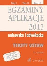 Egzaminy Aplikacje radcowska i adwokacka 2013 Tom 3