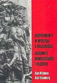 Eksperymenty w myśleniu o Holocauście, Auschwitz. Nowoczesność i filozofia