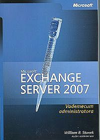 Microsoft Exchange Server 2007 Vademecum Administratora