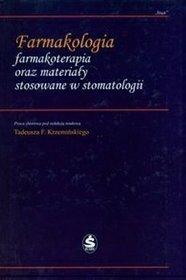 Farmakologia farmakoterapia oraz materiały stosowane w stomatologii
