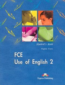 FCE Use of English 2 - Student`s Book