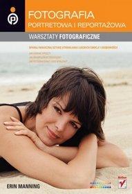 Fotografia portretowa i reportażowa. Warsztaty fotograficzne