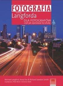Fotografia według Langforda dla fotografów, czyli jak opanować sztukę